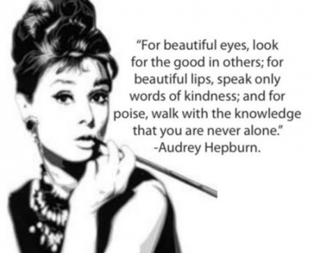 Audre Hepburn Beauty Quotes